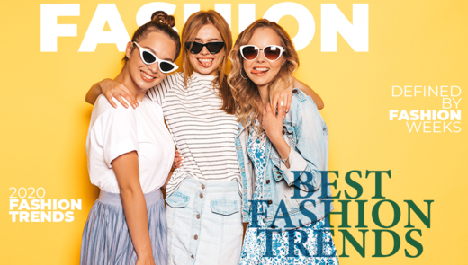 Fashion Trends Defined by Fashion