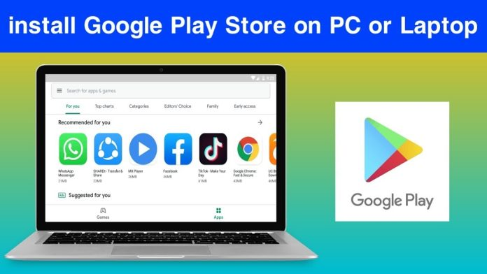 how to download play store in laptop